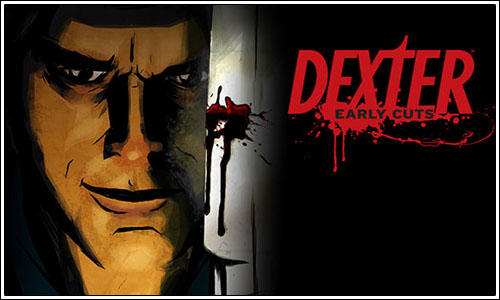Dos primeros webisodios de Dexter: Early Cuts