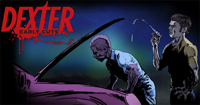 Tercer webisodio de Dexter: Early Cuts