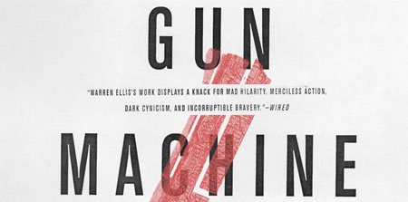 Fox adaptará Gun Machine, la novela de Warren Ellis