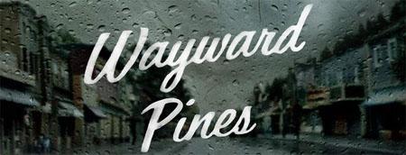 Nuevo tráiler de Wayward Pines, la serie producida por M. Night Shyamalan